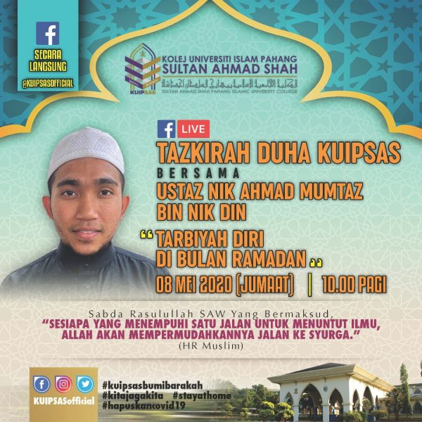 KUIPSAS Tazkirah Duha Ustaz Nik Ahmad Mumtaz